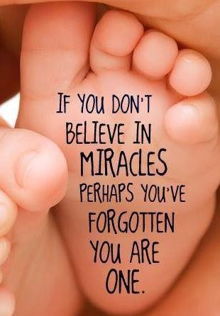 If-You-Dont-Believe-In-Miracles-Perhaps-Youve-Forgotten