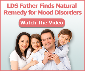 LDS Father Finds Natural Remedy for Mood Disorders