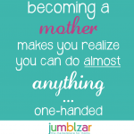 What Life is Like Becoming a Mother!