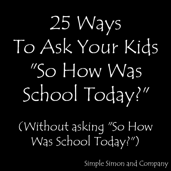 How to Get Your Kids to Really Talk to You About School