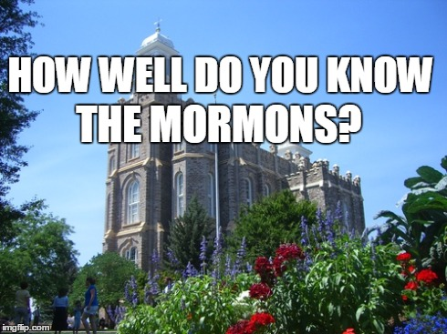 """How Well Do You Know The Mormons"" Quiz"