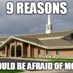 9 Reasons You Should Be Afraid of Mormons