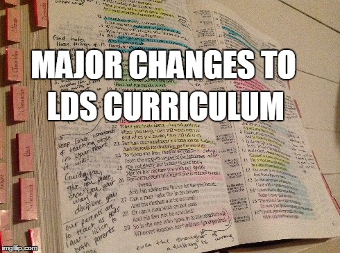 Major Curriculum Changes for LDS Church