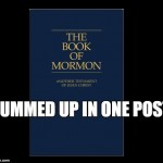 The Book of Mormon Summed Up in One Post