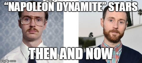 """Napoleon Dynamite"" Then And Now"