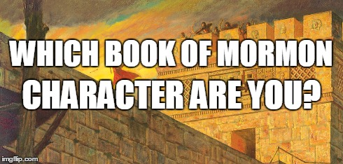Which Book of Mormon Character are You? – Quiz