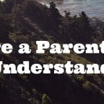 20 Things That Every Parent Will Completely Understand