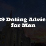 39 Dating Advice for Men