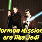 How Mormon Missionaries are Like Jedis