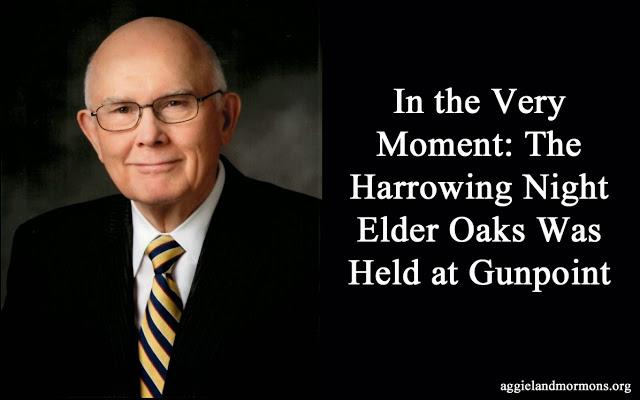 When Elder Oaks Was Held At Gun Point