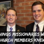 5 Things Missionaries Wish Church Members Knew