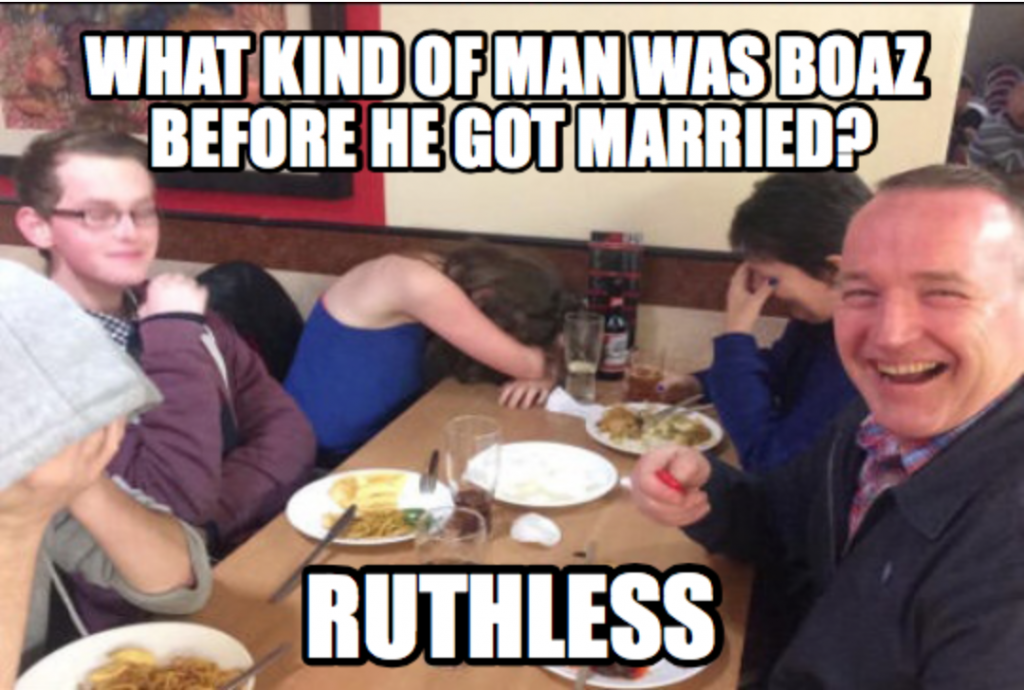 ruth and boaz Dad Joke Meme