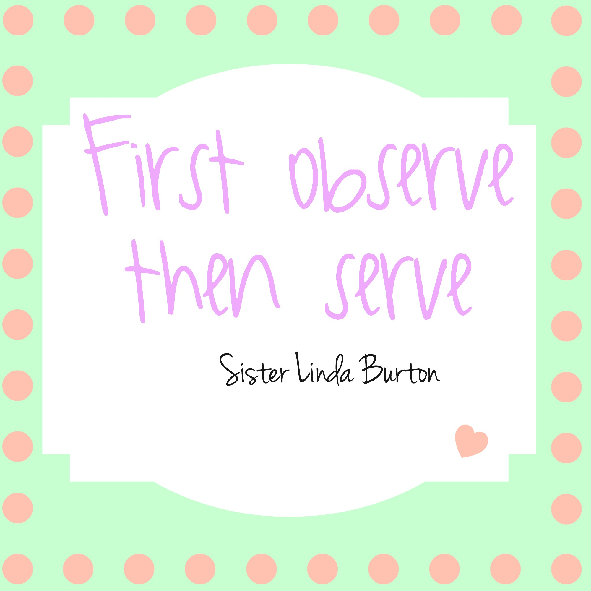 first observe then serve