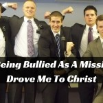How Being Bullied As A Missionary Drove Me To Christ