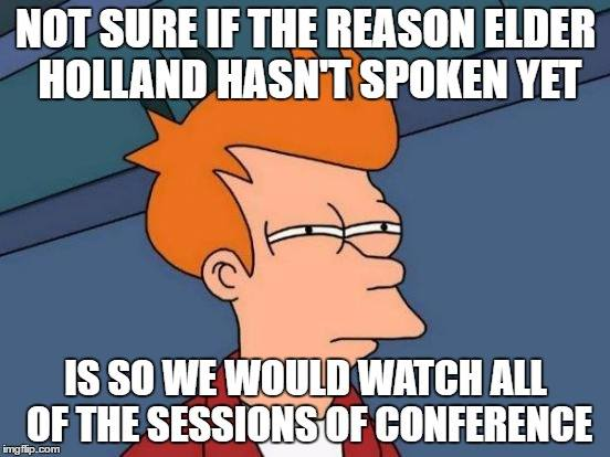 hilarious tweets and memes lds general conference 2016 (1)