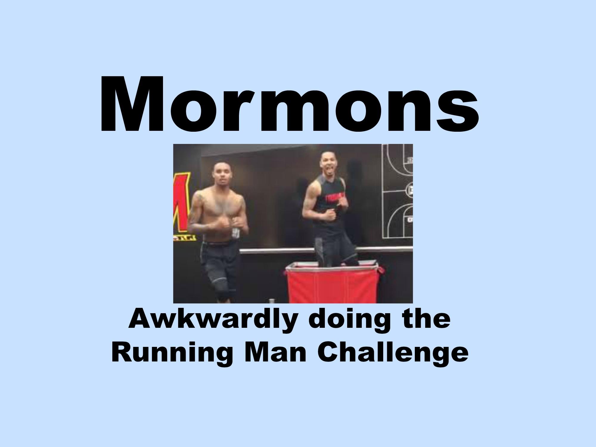 Mormons Awkwardly Doing The Running Man Challenge