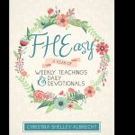 Best FHE Activity Book We Have Ever Reviewed:  FHEasy: A Year of Weekly Teachings and Daily Devotionals