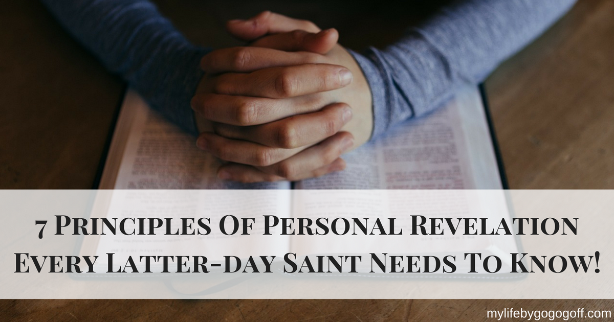 """We have all wondered how we can tell if it """"is it the Spirit or just me?"""" here are 7 principles of personal revelation every Latter-day Saint needs to know!"""