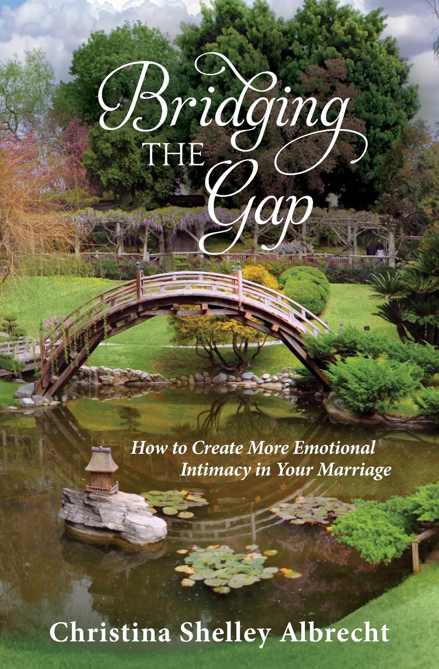 This Book on Marriage By Christina Albrecht Was a Godsend. A Review of  Bridging the Gap: How to Create More Emotional Intimacy in Your Marriage.